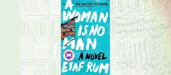 Reality is harsh in Etaf Rum's debut novel 'A Woman is No Man'