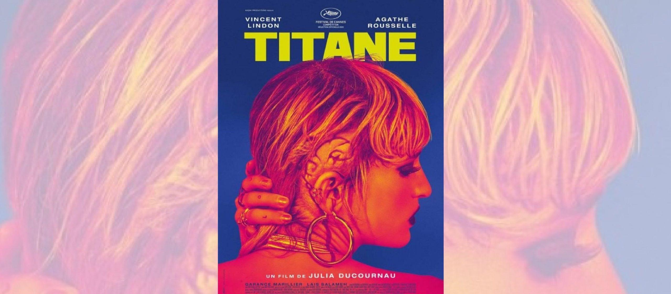 You are currently viewing اختتام مهرجان كان 74 بفوز الفيلم الفرنسي تيتان